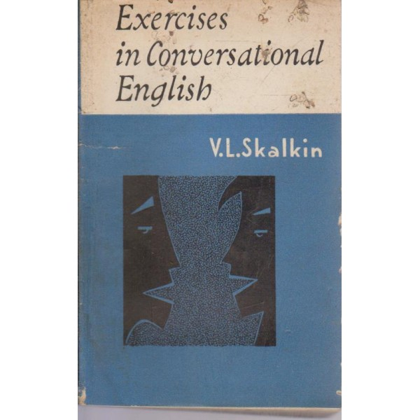 Exercises in conversational English