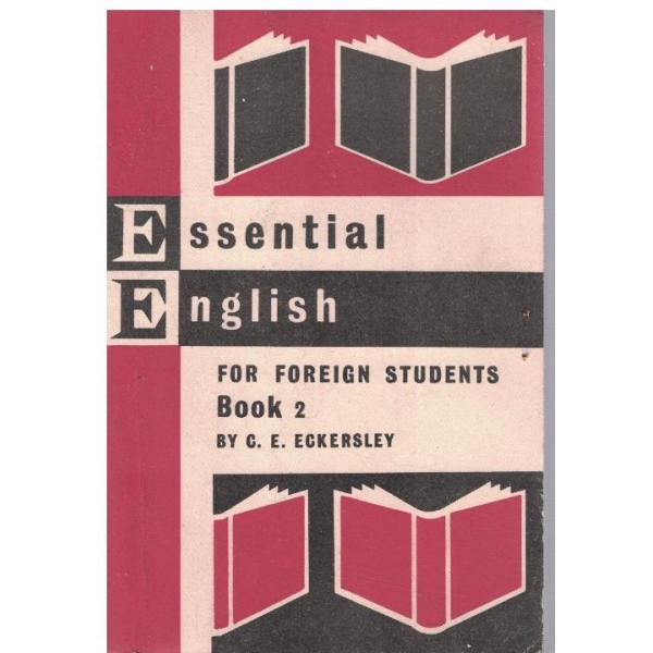 Essential English for foreign students - book 2