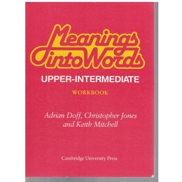 Meanings into worlds - workbook upper-intermediate